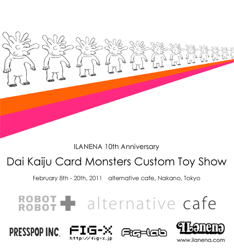 ILANENA 10th Anniversary Dai Kaiju Card Monsters Custom Toy Show poster